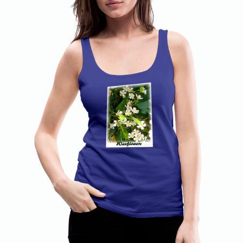 Waxflowers - Frauen Premium Tank Top