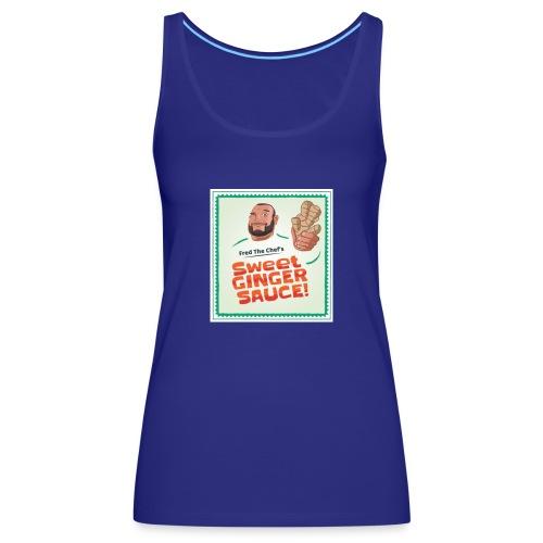 Fred The Chef's Sweet Ginger Sauce - Premium singlet for kvinner