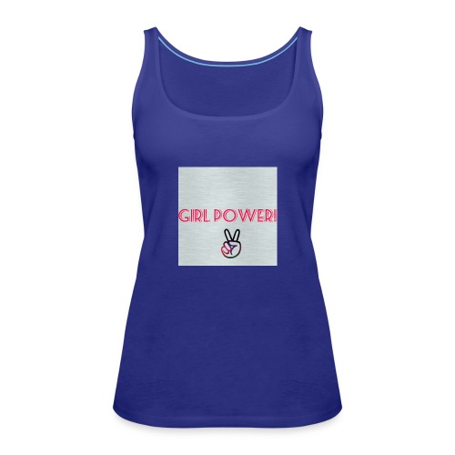 Girl Power! - Women's Premium Tank Top