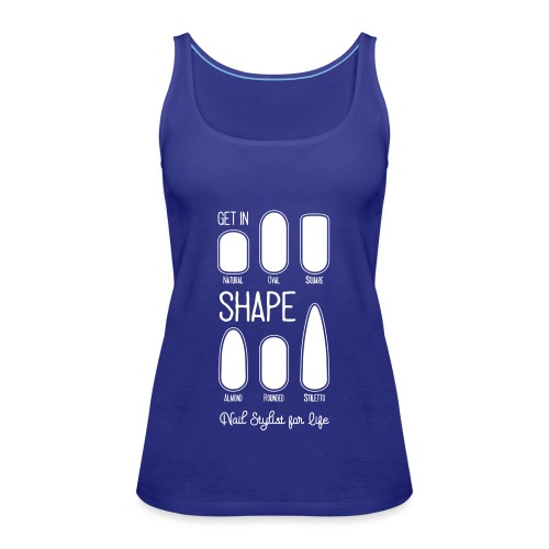 Get in Shape | Nail Shapes - Vrouwen Premium tank top