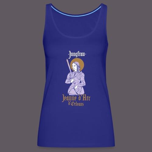 Jungfrau Jeanne d Arc de Orleans - Frauen Premium Tank Top
