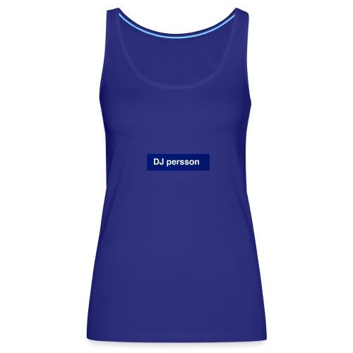 Dj persson - Premiumtanktopp dam