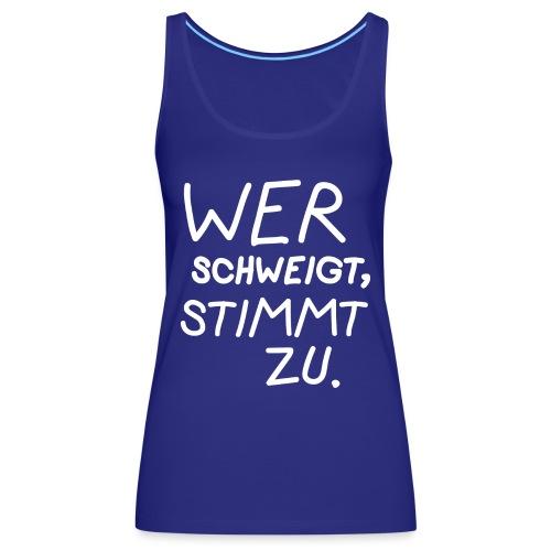 Schweigen - Frauen Premium Tank Top