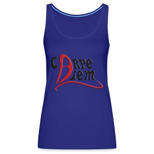 Carpe diem - Camiseta de tirantes premium mujer
