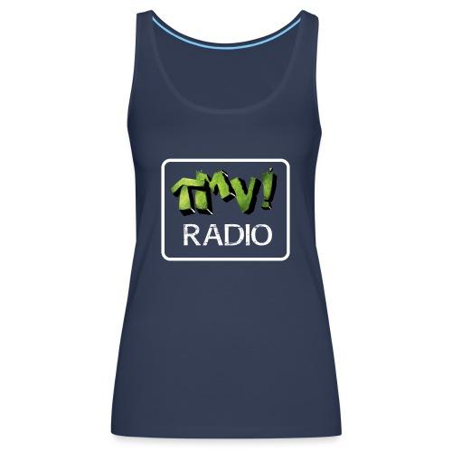 TMV RADIO logo bianco - Canotta premium da donna
