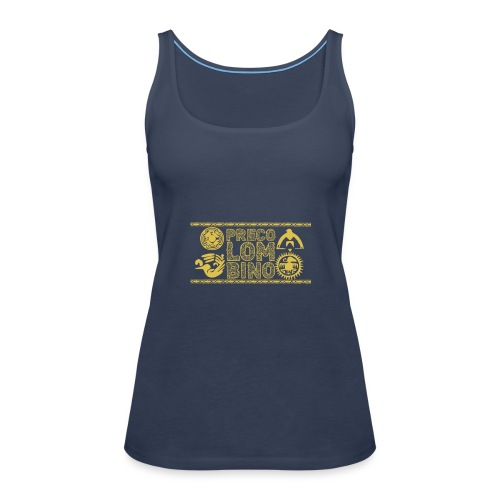 PRECOLOMBINOs - Camiseta de tirantes premium mujer