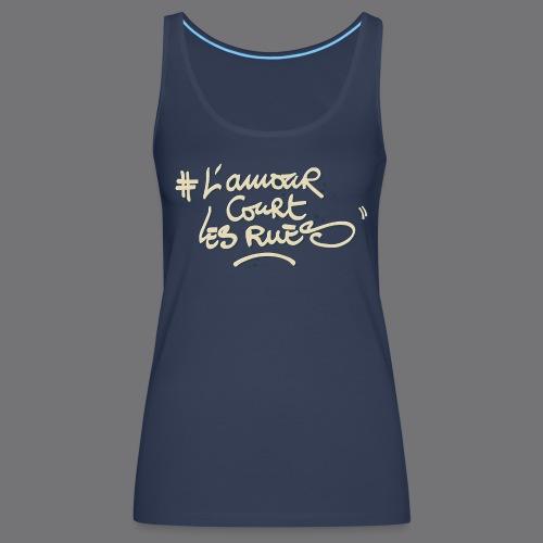 L'AMOUR COURT LES RUES Tee Shirts - Women's Premium Tank Top