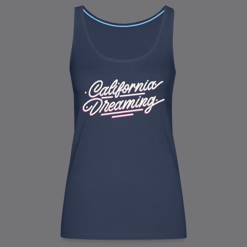 CALIFORNIA DREAMING Vintage Tee Shirt - Women's Premium Tank Top