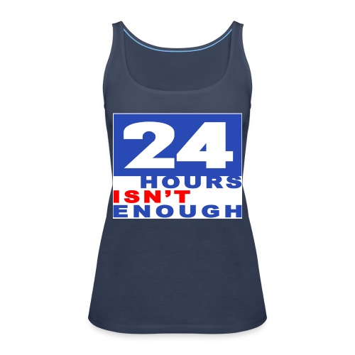 Comfort T-Shirt 24 hours - Frauen Premium Tank Top