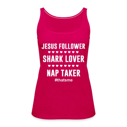 Jesus follower shark lover nap taker - Women's Premium Tank Top