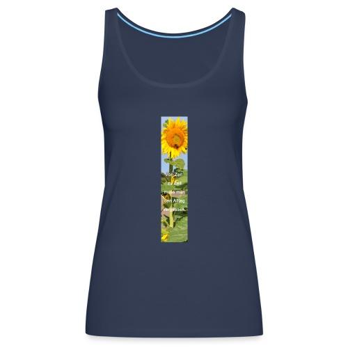 Riesen-Lesezeichen Sonnenblume + Spruch - Frauen Premium Tank Top