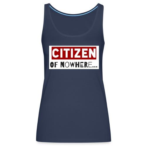 Citizen Of Nowhere 3 - Women's Premium Tank Top