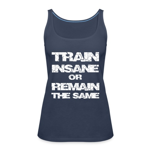 train insane2 - Dame Premium tanktop