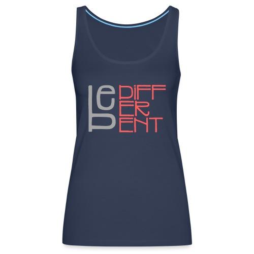Be different - Fun Spruch Statement Sprüche Design - Women's Premium Tank Top