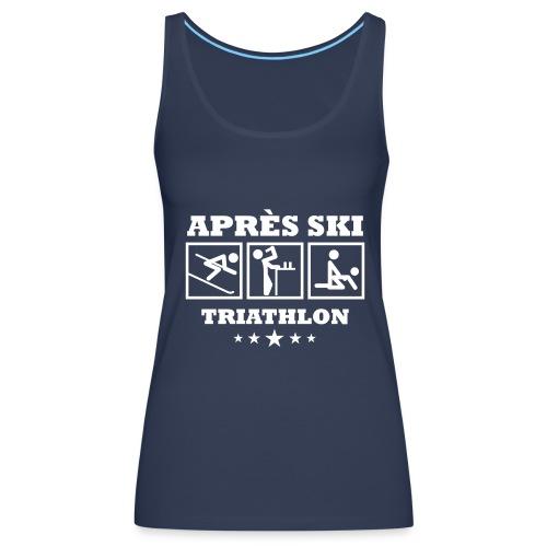Apres Ski Triathlon | Apreski-Shirts gestalten - Frauen Premium Tank Top