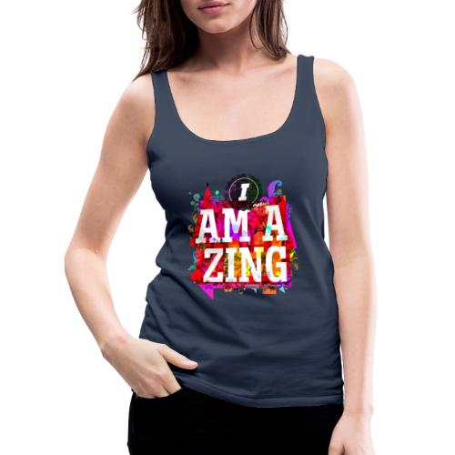 I am Amazing - Women's Premium Tank Top