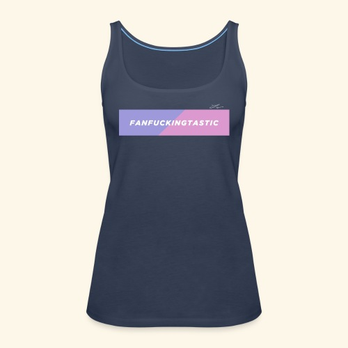 Fantastic - Camiseta de tirantes premium mujer