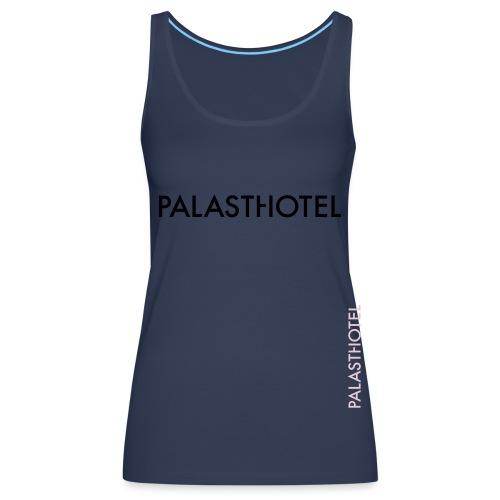 Palasthotel - Frauen Premium Tank Top