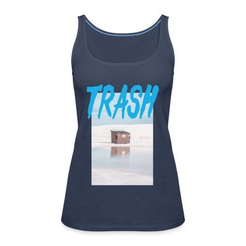 Trash - Frauen Premium Tank Top