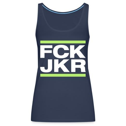 FCK JKR - Camiseta de tirantes premium mujer