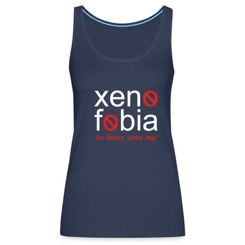 xenofobia - Camiseta de tirantes premium mujer