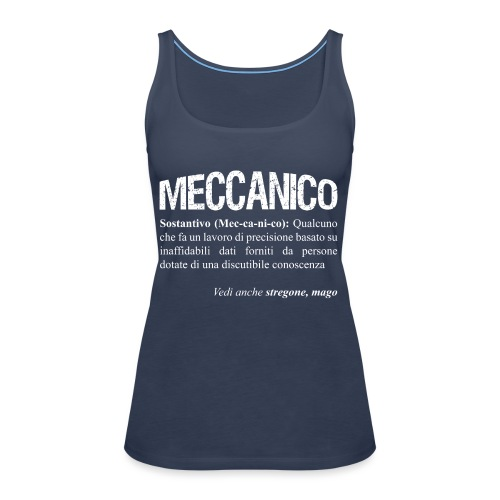 Meccanico = Mago? - Canotta premium da donna