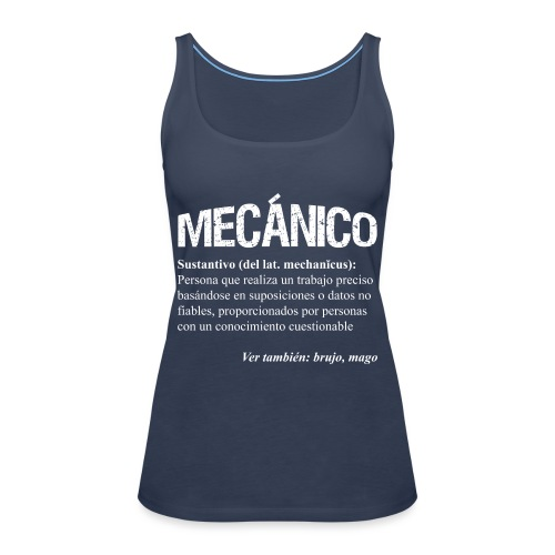 ¿Mecánico = Mago? - Camiseta de tirantes premium mujer