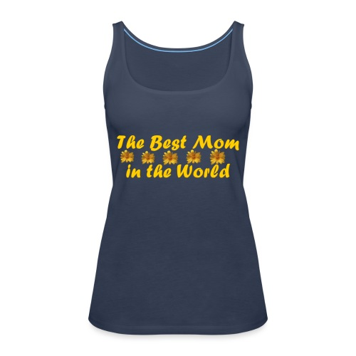 The best Mom in the World - Women's Premium Tank Top