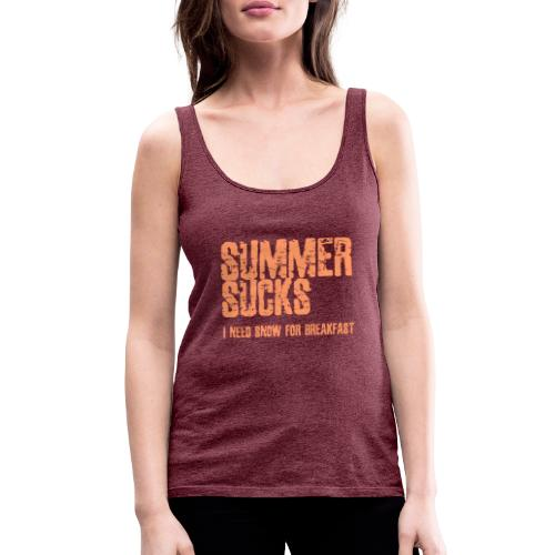SUMMER SUCKS - Vrouwen Premium tank top
