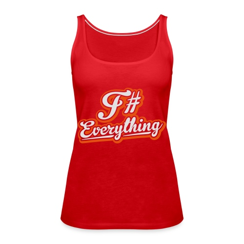 F# Everything - Women's Premium Tank Top