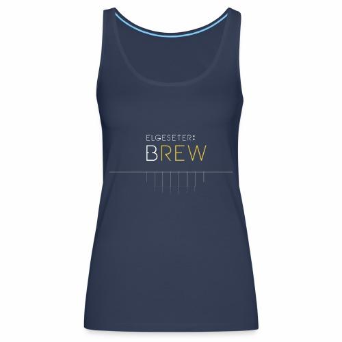 Elgeseter Brew - Premium singlet for kvinner