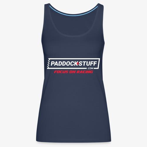 Paddock Stuff - Vrouwen Premium tank top