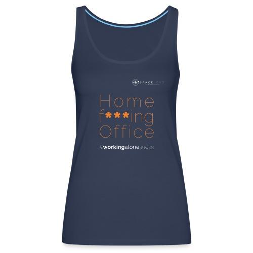 Home f***ing Office - Frauen Premium Tank Top