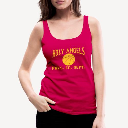 HOLY ANGELS PHYS ED DEPT. - Women's Premium Tank Top