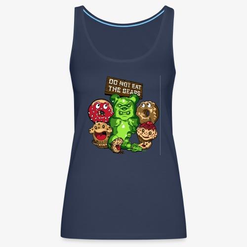 Do not eat the bears - Women's Premium Tank Top