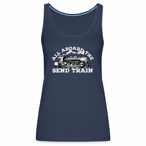 All Aboard the Send Train! - Climbing Shirt - Women's Premium Tank Top