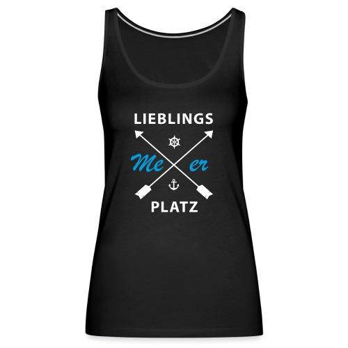 Lieblingsplatz Meer - Frauen Premium Tank Top