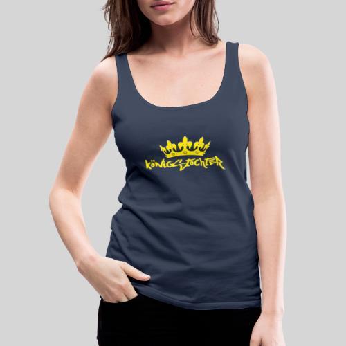 Königstochter m. Krone über der stylischen Schrift - Frauen Premium Tank Top