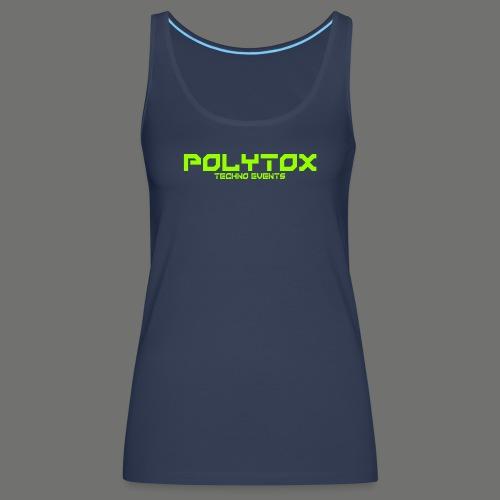 POLYTOX Techno Events Merch - Frauen Premium Tank Top
