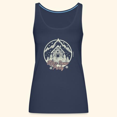 Apres Ski Party T Shirt After Snow Party - Frauen Premium Tank Top