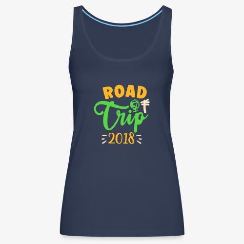 road trip t shirt family vacation t shirts - Frauen Premium Tank Top