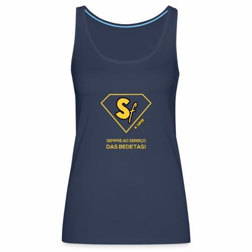 Sempre ao serbço das bedetas - Camiseta de tirantes premium mujer