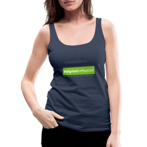 #digitalenthusiast - Frauen Premium Tank Top