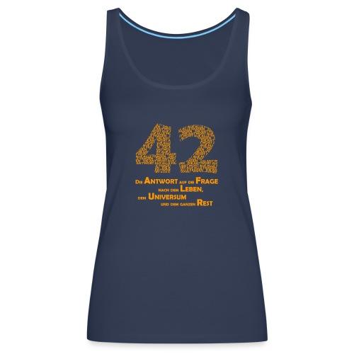 DIE Antwort - 42 - Frauen Premium Tank Top
