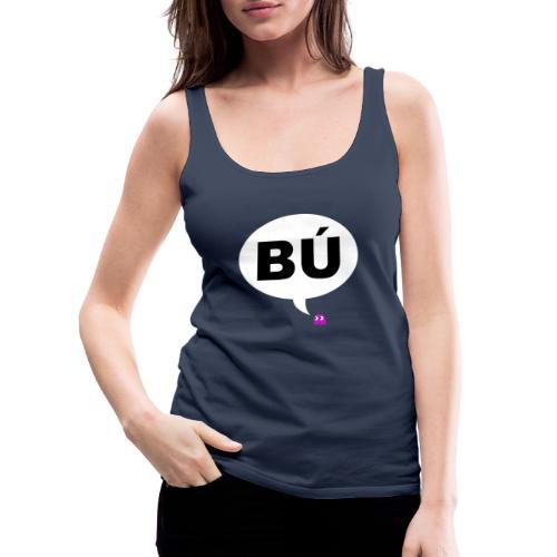 Bú - Camiseta de tirantes premium mujer