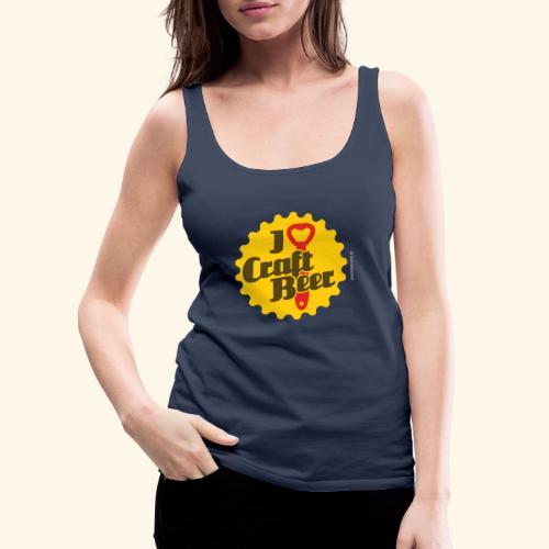Craft Beer T-Shirt Design I Love Craft Beer - Frauen Premium Tank Top