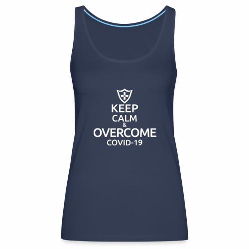 Keep calm and overcome - Tank top damski Premium