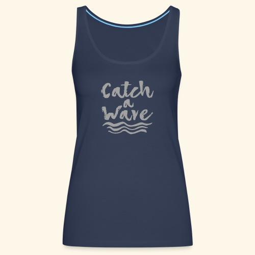 Catch A Wave - Débardeur Premium Femme