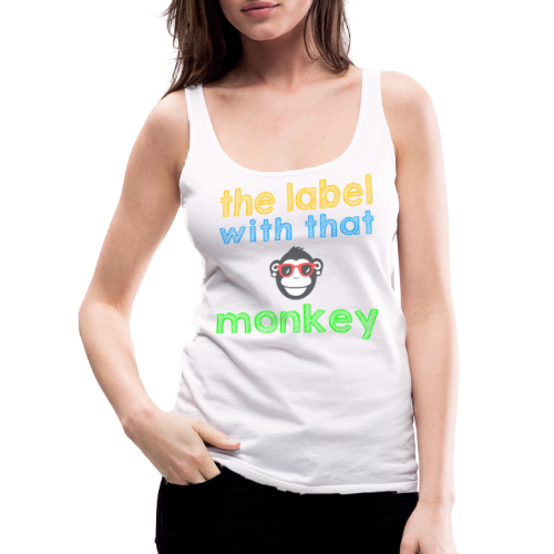 the label with that monkey - Frauen Premium Tank Top
