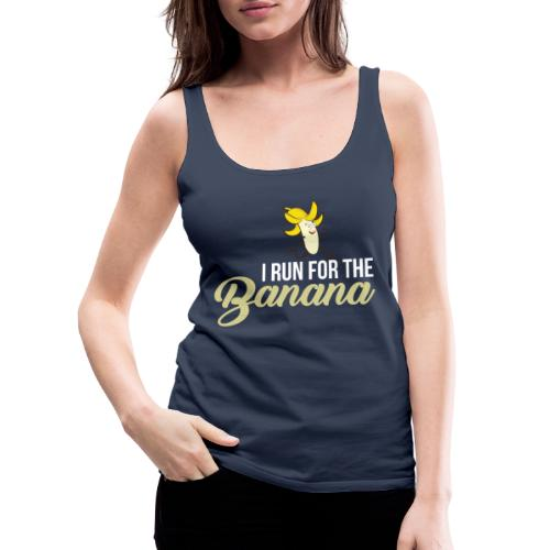 I run for the banana - Women's Premium Tank Top